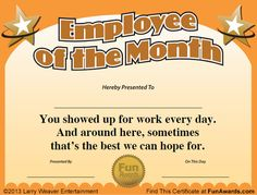 Employee of the month certificate free funny award template Funny Awards Fun Awards For Employees, Employee Awards, Good Employee, Incentives For Employees, Employee Morale, Staff Morale, Funny Certificates, Award Certificates, Certificate Templates