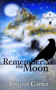 Abigail Carter Remember the Moon