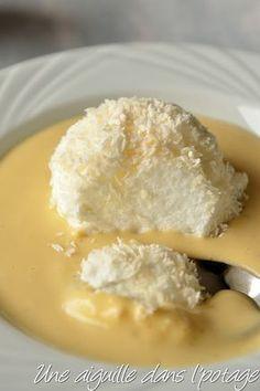 une aiguille dans l' potage: Îles flottantes coco, crème anglaise mangue-passion