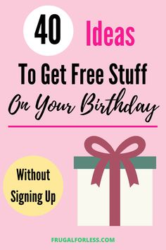 Looking for ways to get free stuff on your birthday without signing up? You're in luck, because we compiled a list of 40 places to look. Freebies On Your Birthday, Free Birthday Gifts, It's Your Birthday, Free Samples By Mail, Free Makeup Samples, Stuff For Free, Free Stuff By Mail, Free Gift Cards, Free Gifts