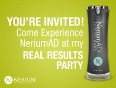 You're invited! If you would like to try Nerium AD or are interested in becoming a Brand Partner,contact me today!