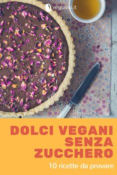 Vegan sweets without sugar: 21 recipes to try at least one .- Vegan sweets without sugar: 10 recipes to try at least once - Vegan Sweets, Healthy Sweets, Vegan Desserts, Raw Food Recipes, Sweet Recipes, Delicious Desserts, Cooking Recipes, Healthy Cake, Vegan Cake