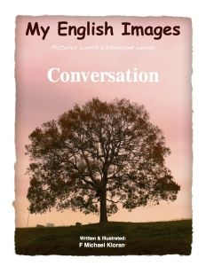 Conversation – My English book Greetings – starting a conversation, introducing yourself and asking questions. Jobs – talking about what you do and adding more information. Coworkers – describing people's personalities, like coworkers & family members. Yesterday – talking about the past and adding extra information. Have you ever been to__? – where you were born, where you grew up. Weather – describing the weather in different places and times of year. Sports – talking about the past and…