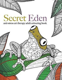 From 2.45 Secret Eden: Anti-stress Art Therapy Colouring Book