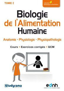 Biologie De L Alimentation Humaine Tome 2 Anatomie Physiologie Physiopathologie De Anthony Ferreira Momox Shop Biologie Physiologie Anatomie Physiologie