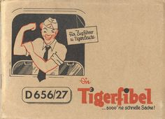 """The Tiger Tank Operation Manual - Found In All Tiger`s ! The cover say`s : """" For Platoon Leader`s and Tigermen - ... What a fast thing !"""