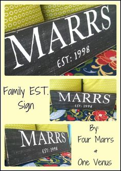 {Tutorial} DIY Family EST. Sign  by Four Marrs & One Venus