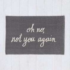"""Oh No"" Door Mat 
