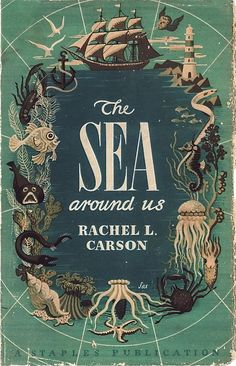 """This cover is so beautiful and perfect for Rachel Carson's writing. ----------------------- Check this out. Reminds me of my """"herds of the sea"""" illustration! Beautiful book cover design - The Sea Around Us by Rachel Carson 1951 Book Cover Art, Book Cover Design, Book Design, Book Art, Vintage Book Covers, Vintage Books, Antique Books, Drawing Lessons, Rachel Carson"""