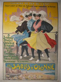 France Les Sables D Olonne / Artist: Thor /  30 x 42 in (76 x 105 cm) / State Railways  Direct to Paris in 7 hours without changing cars  5 days of horse races  Regattas  Pine forest  Theater  Two casinos   Pigeon shooting  Tramway - telephone, etc...  The sands of Olonne