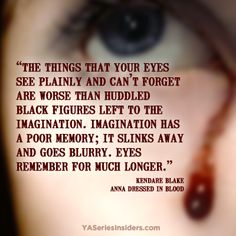 from ANNA DRESSED IN BLOOD by Kendare Blake via YASeriesInsiders.com