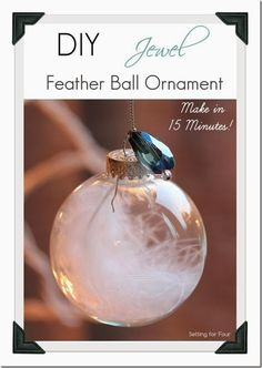 I'm in love with these quick to make 15 Minute DIY Jewel Feather Ball Ornaments! Great gift idea too!