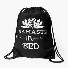 ' Namaste In Bed Fitness Pose & White Lotus - Saying Letter Print' Drawstring Bag by Bed Yoga Poses, Performance Measurement, Marketing Channel, White Lotus, Gold Price, Namaste, Drawstring Backpack, Lettering, Bags