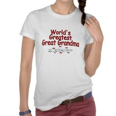 Worlds Greatest Great Grandma Shirts