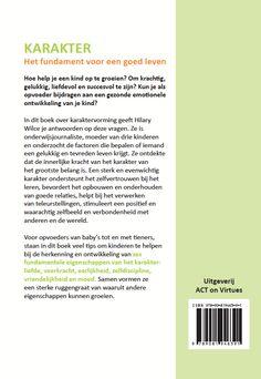 De achterzijde van de omslag van het boek 'Karakter' door Hillary Wilce (Uitgeverij ACT on Virtues)