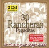 30 Rancheras Pegaditas: Lo Nuevo y lo Mejor, Vol. 2 [CD], 11798002