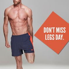 Don't miss legs day!