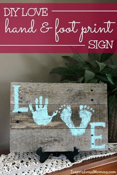 Love Hand & Foot Print Sign Show someone just how appreciated they are with this DIY Love Hand & Foot Print Sign. Made from an old pallet, this project is easy and inexpensive!Show someone just how appreciated they are with this DIY Love Hand & Foot Print Crafts To Do, Kids Crafts, Wood Crafts, Craft Projects, Recycled Crafts, Pallet Projects, Family Crafts, Pallet Gift Ideas, Baby Diy Projects