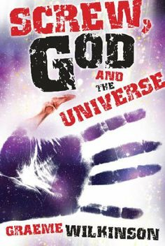 Screw, God and the Universe by Graeme Wilkinson. $1.16. Author: Graeme Wilkinson. 288 pages. Publisher: Sixth Element Publishing (May 19, 2011)