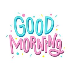 Good Morning Letter, Good Morning Posters, Good Morning Time, Cute Good Morning Quotes, Good Morning Cards, Good Morning Coffee, Good Morning Greetings, Morning Wish, Good Morning Images