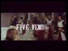Five Deadly Venoms Trailer aka Five Venoms [1978}