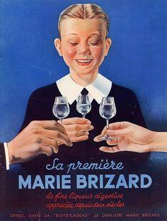 """¤ Sa première Marie Brizard. La fine liqueur digestive appréciée depuis deux siècles. (1936).  André WILQUIN (1899 - 2000) Dessinateur, illustrateur, affichiste et créateur de publicités pour de nombreuses marques, il est notamment devenu célèbre pour ses """"Bébés Nestlé""""."""