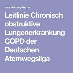Leitlinie Chronisch obstruktive Lungenerkrankung COPD der Deutschen Atemwegsliga