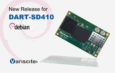 Variscite is pleased to inform about the new Debian Linaro release for our Qualcomm Snapdragon 410 Module - DART-SD410.