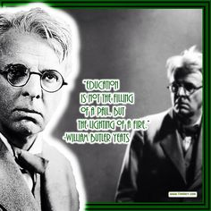 """""""Education is not the filling of a pail, but the lighting of a fire."""" -William Butler Yeats (Irish Poet 1865-1939) #quoteoftheday"""