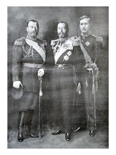 Tsar Nicholas II of Russia, King George V of Great Britain and King Albert I of Belgium, 1914 Victoria And Albert, Queen Victoria, Cultura General, Tsar Nicholas, Imperial Russia, World War One, Anastasia, King George, Historical Pictures