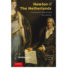 The Dutch Republic proved to be extremely receptive to the groundbreaking ideas of Isaac Newton (1643--1727). Dutch scholars such as Willem Jacob Gravesande and Petrus van Musschenbroek played a crucial role in the dissemination of Newton's work, not only in the Netherlands, but also in the rest of Europe. With