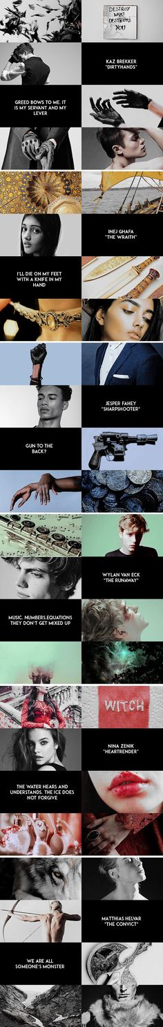 ©clarkesgriffin.tumblr.com A gambler, a convict, a wayward son, a lost Grisha, a Suli girl who had become a killer, a boy from the Barrel who had become something worse.
