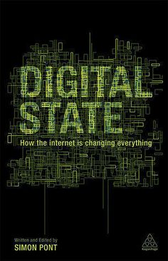 Digital State  Published in 2013, Simon Pont