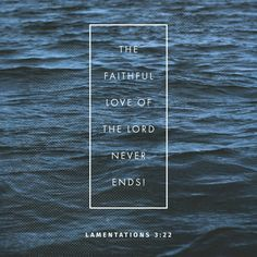 The faithful love of the Lord never ends! His mercies never cease. Great is his faithfulness; his mercies begin afresh each morning. Lamentations 3:22‭-‬23 NLT http://bible.com/116/lam.3.22-23.NLT