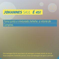 #MensagemPorAmorACampina enviada através do site http://romero45.com.br/ Obrigado pelo apoio, Joannes.
