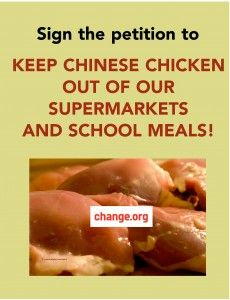 Sign this petition to stop the nonsense our government plans import chicken products from China for sale in the US market. China has poor food safety even when regulated. Read the article for more information.