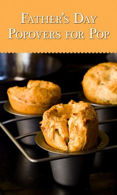 Father's Day Banana Nut Popovers for Pop (from Cupcake Project - cupcakeproject.com)