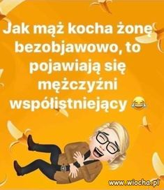 Wiocha.pl - absurdy internetu Weekend Humor, Ways To Be Happier, Good Jokes, Man Humor, Funny Moments, Motto, Sentences, Best Quotes, Teaching