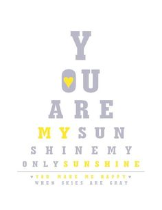 You Are My Sunshine Gray and Yellow Art Print  8 by breedingfancy, $16.00