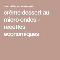crème dessert au micro ondes - recettes economiques