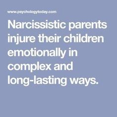 Narcissistic parents injure their children emotionally in complex and long-lasti. - Narcissistic parents injure their children emotionally in complex and long-lasting ways. Daughters Of Narcissistic Mothers, Narcissistic Children, Narcissist Father, Narcissistic People, Narcissistic Behavior, Narcissistic Sociopath, Narcissistic Personality Disorder, Narcisstic Mother, Dysfunctional Relationships