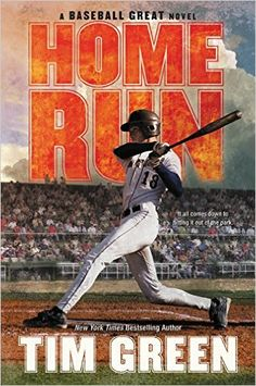 Home Run (Baseball Great): Tim Green: 9780062317117: Amazon.com: Books