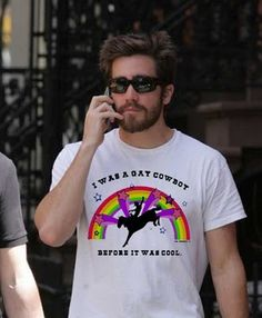 Jake Gyllenhaal - this shirt makes me love him even more! Awesome.