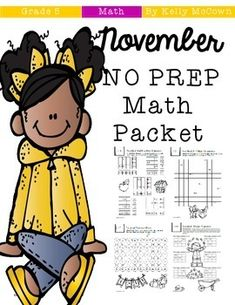 This November Math NO PREP packet that will keep your fifth graders engaged! This packet is just plain fun. Not only is it PACKED with fifth-grade common core math problems, it also gives students fun coloring, puzzles, and problem solving. Use this packet for bellwork, classwork, extra credit, fast finishers, or homework!***************************************************************************Other 5th Grade NO PREP Math Packets: NO PREP Math Packets BUNDLE {5th Grade Collection}Back To…