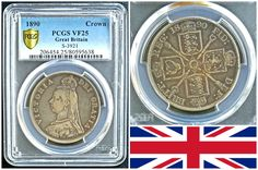 "This PCGS label erroneously displays ""Crown"" when coin is actually a Double Florin which has a lower mintage than the Crown for date of 1890 (998,000 vs 782,000). An attractive design and toning give this one excellent  appeal. It is graded Very Fine 25. Obverse depicts Queen Victoria and reverse has sceptres with crowned coat of arms."