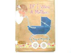 If I Were a Mother a Vintage Children's by lizandjaybooksnmore