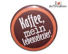 Kaffee-Spruchbutton-50mm-Button-Anstecker-groß+von+Buttons&Books+auf+DaWanda.com
