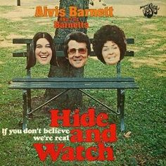 Alvis Barnett And The Barnetts - (If You Don't Believe We're Real) Hide And Watch Worst Album Covers, Cool Album Covers, Bad Cover, Cover Art, Lps, Bad Album, Pochette Album, Best Albums, Vinyl Cover