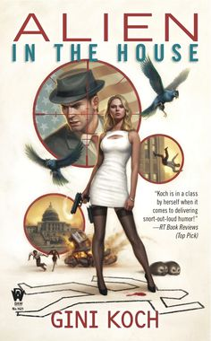 Alien in the House by Gini Koch Cover (Another Dan Dos Santos!) - love the old timey noir feeling!