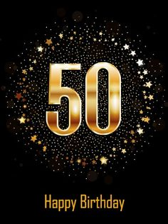 Send Free Golden Happy Birthday Card to Loved Ones on Birthday & Greeting Cards by Davia. 50th Birthday Wishes Funny, 50th Birthday Quotes, 60th Birthday Cards, Happy Birthday Wishes Cards, Happy 60th Birthday, Happy Birthday Images, Birthday Pictures, Birthday Greeting Cards, Birthday Cakes